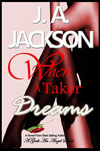 When A Taker Dreams by J. A. Jackson  ebook deal