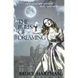 "The Rules of Dreaming (Kindle Edition) By Bruce Hartman          Buy new: $3.99     Customer Rating:       First tagged ""cookbook"" by sonalipr"