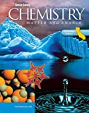 img - for Glencoe Chemistry: Matter and Change, California Student Edition by Glencoe McGraw-Hill, Laurel Dingrando, Kathleen Tallman, Nic (2006) Hardcover book / textbook / text book
