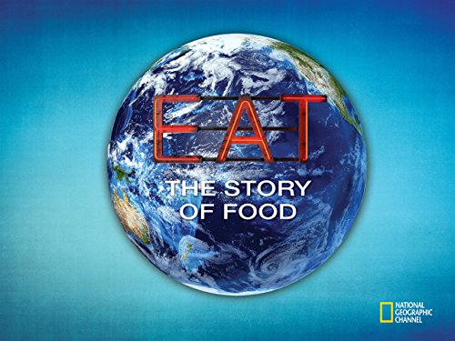 Eat: The Story of Food Season 1