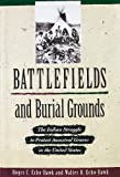 img - for Battlefields and Burial Grounds: The Indian Struggle to Protect Ancestral Graves in the U.S. book / textbook / text book