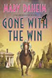 Gone with the Win: A Bed-and-Breakfast Mystery (Bed-and-Breakfast Mysteries)