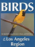 img - for Birds of the Los Angeles Region (Regional Bird Books) book / textbook / text book