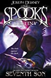 Joseph Delaney The Spook's Destiny: Book 8 (The Wardstone Chronicles)