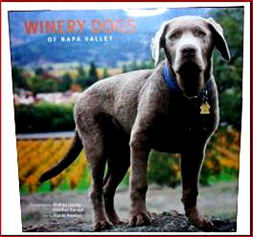 Image for Winery Dogs of Napa Valley