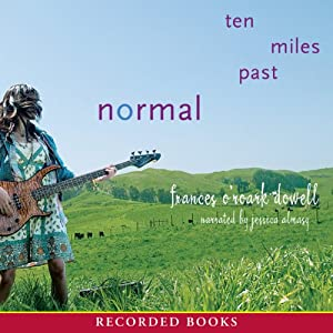 Ten Miles Past Normal | [Frances O'Roark Dowell]