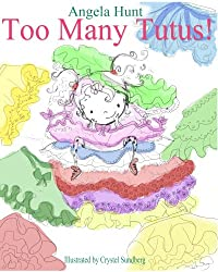 (FREE on 10/13) Too Many Tutus by Angela Hunt - http://eBooksHabit.com