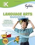 Kindergarten Language Arts Success (Sylvan Super Workbooks) (Language Arts Super Workbooks) by Sylvan Learning (2009) Paperback