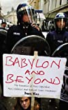 Babylon and Beyond: The Economics of Anti-Capitalist, Anti-Globalist and Radical Green Movements (074532391X) by Wall, Derek