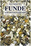 Funde. Am Ostseestrand