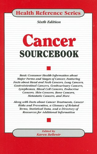 Cancer Sourcebook: Basic Consumer Health Information About Major Forms and Stages of Cancer, Featuring Facts About Head and Neck Cancers, Lung Cancers, Gastrointestinal