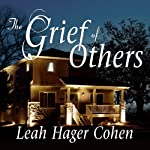 The Grief of Others | Leah Hager Cohen
