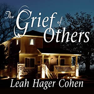 The Grief of Others | [Leah Hager Cohen]