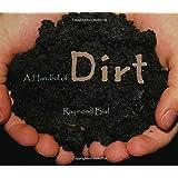 A Handful of Dirt ~ Raymond Bial