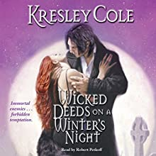 Wicked Deeds on a Winter's Night: Immortals After Dark, Book 4 (       UNABRIDGED) by Kresley Cole Narrated by Robert Petkoff