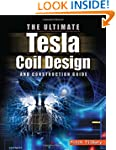 The ULTIMATE Tesla Coil Design and Co...