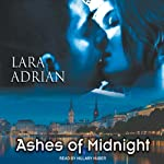 Ashes of Midnight: The Midnight Breed, Book 6 (       UNABRIDGED) by Lara Adrian Narrated by Hillary Huber