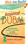 Beyond Dubai: Seeking Lost Cities in...