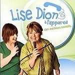 Lise Dion � l'appareil - Les meilleur...
