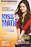 Kiss My Math: Showing Pre-Algebra Who s Boss