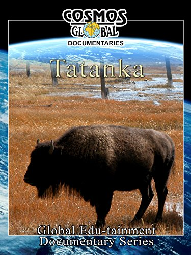 Cosmos Global Documentaries TATANKA on Amazon Prime Video UK