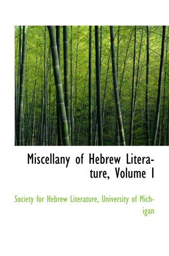 Miscellany of Hebrew Literature, Volume I