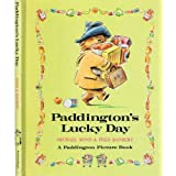 PADDINGTON'S LUCKY DAY (Paddington Picture Book) ~ Michael Bond