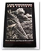 Land Degradation and Society (Development Studies)