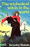 Wickedest Witch in the World (Knight Books) (0340197854) by Nichols, Beverley