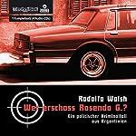 Wer erschoss Rosendo G.?: Ein politischer Kriminalfall aus Argentinien