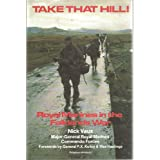 Take That Hill! Royal Marines in the Falklands War ~ Nick Vaux