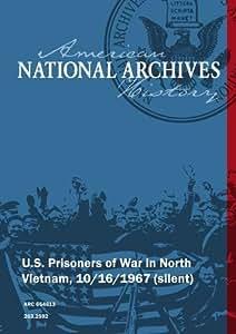 U.S. Prisoners of War in North Vietnam, 10/16/1967 [SILENT]