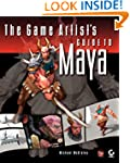The Game Artist's Guide to Maya: Gett...