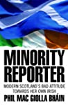 Minority Reporter - Scotland's Bad At...