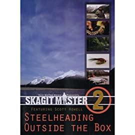 Skagit Master VOLUME 2 Steelheading Outside the Box Featuring Scott Howell (2 Hour Fly Fishing Tutorial DVD)