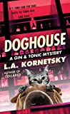 Doghouse (A Gin & Tonic Mystery)