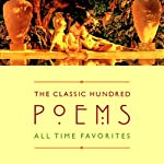 The Classic Hundred Poems | William Shakespeare,William Wordsworth,W.B. Yeats,(edited by William Harmon)