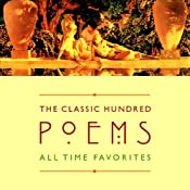 The Classic Hundred Poems | [William Shakespeare, William Wordsworth, W.B. Yeats, (edited by William Harmon)]
