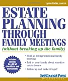 img - for Estate Planning Through Family Meetings: Without Breaking Up the Family (Self-Counsel Legal Series) book / textbook / text book
