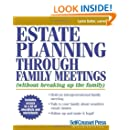 Estate Planning Through Family Meetings: Without Breaking Up the Family (Self-Counsel Legal Series)