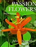 img - for Passion Flowers by John Vanderplank (1996-06-01) book / textbook / text book