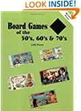 Board Games of the 50's, 60's, and 70's: With Prices