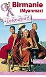 Guide du Routard Birmanie 2015/2016