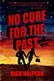 img - for No Cure For The Past: A Vin Hardin Mystery book / textbook / text book