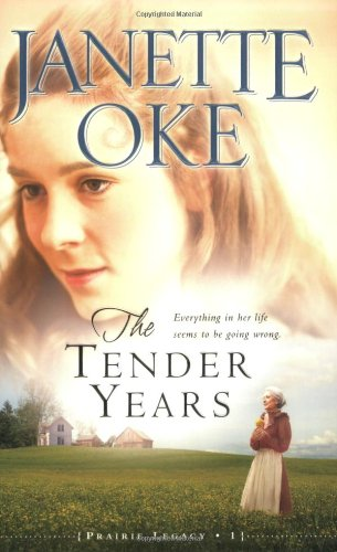 The Tender Years (Prairie Legacy)
