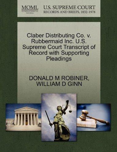 claber-distributing-co-v-rubbermaid-inc-us-supreme-court-transcript-of-record-with-supporting-pleadi