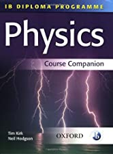 IB Physics Course Book Oxford IB Diploma Program by Tim Kirk