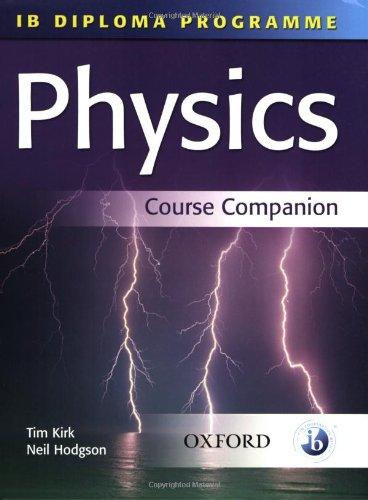 Physics: Physics Course Companion (IB Diploma Programme)