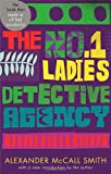 Alexander McCall Smith The No. 1 Ladies' Detective Agency