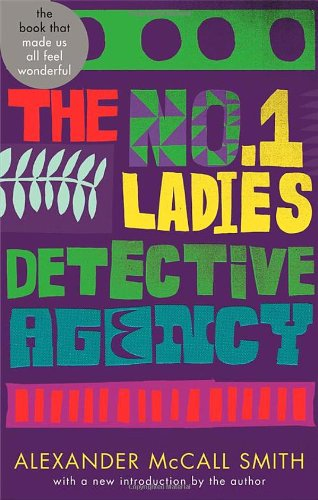 The No. 1 Ladies' Detective Agency: Abacus 40th Anniversary Edition